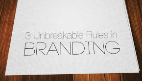 042414 3 Unbreakable Rules in Branding for Startup Tech Companies
